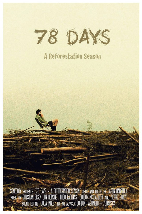 78 Days: A Tree Planting Documentary Poster