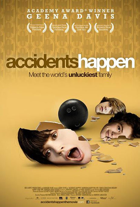 Accidents Happen Poster #2