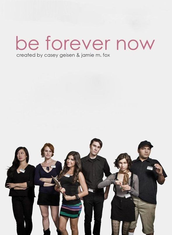Be Forever Now Poster #1