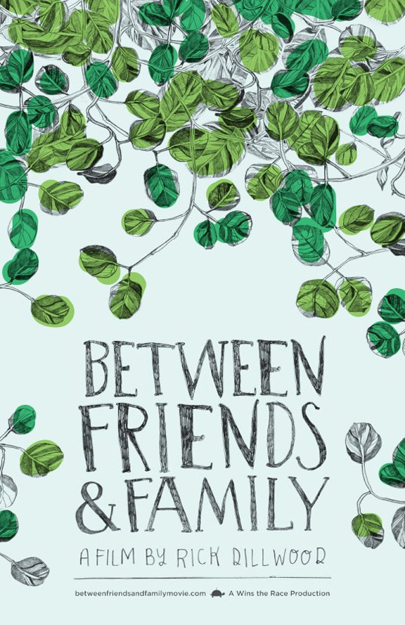 Between Friends and Family Poster #1