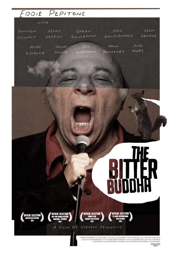 The Bitter Buddha Poster #2