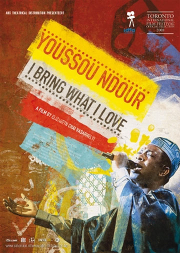 Youssou Ndour: I Bring What I Love Poster #1