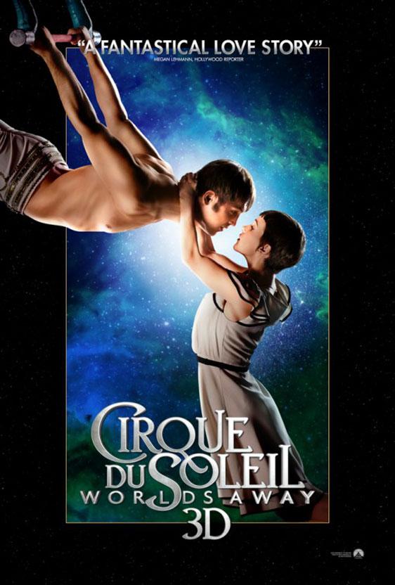 Cirque du Soleil: Worlds Away Poster #5