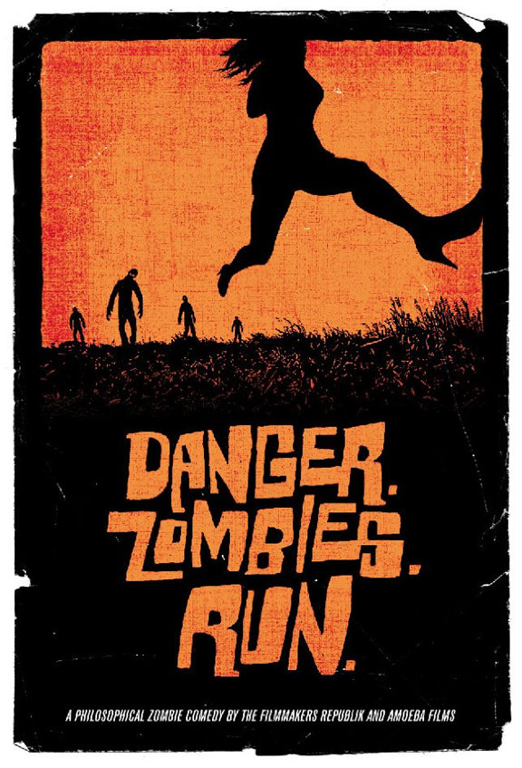 Danger. Zombies. Run. Poster #1