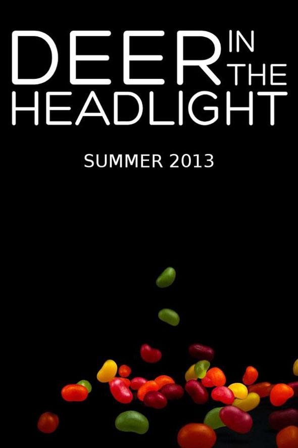 Deer in the Headlight Poster #1