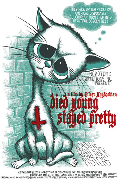 Died Young, Stayed Pretty Poster