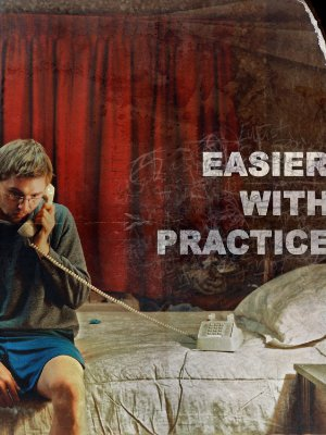 Easier With Practice Poster