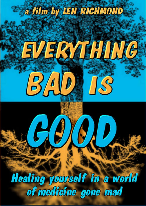Everything Bad is Good Poster