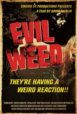 Evil Weed Poster #1