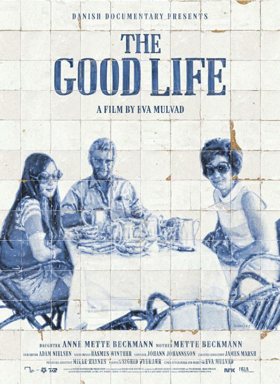 The Good Life Poster #1