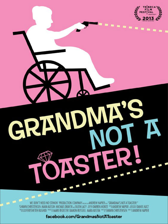 Grandma's Not a Toaster Poster #1