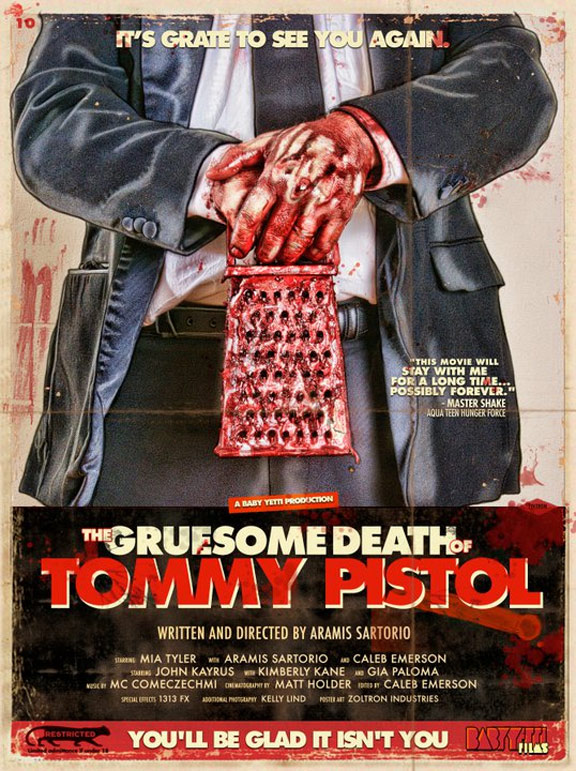 The Gruesome Death of Tommy Pistol Poster #1