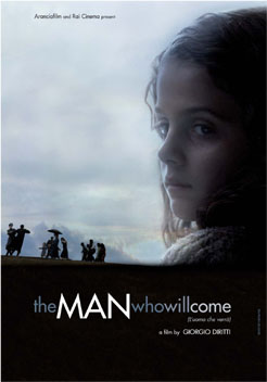 The Man Who Will Come (L'uomo che verrà) Poster