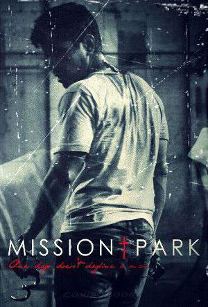 Mission Park Poster #3