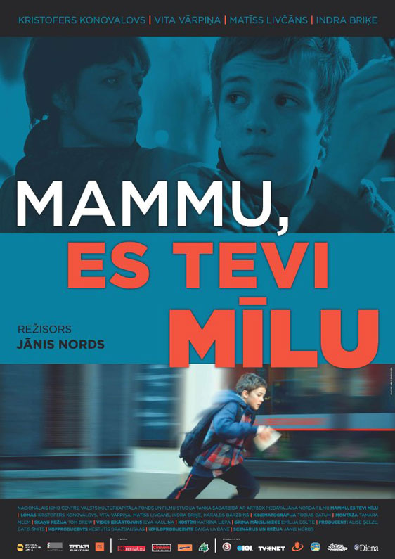 Mother, I Love You (Mammu, es Tevi milu) Poster