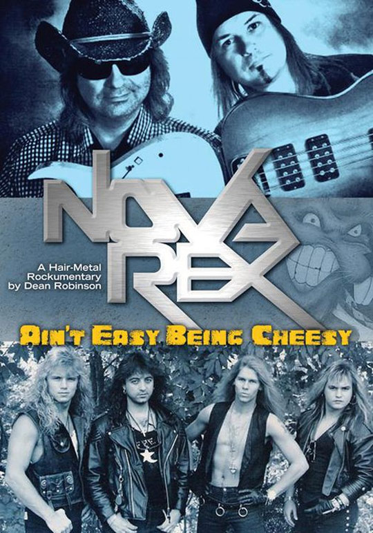 Nova Rex: Ain't Easy Being Cheesy Poster