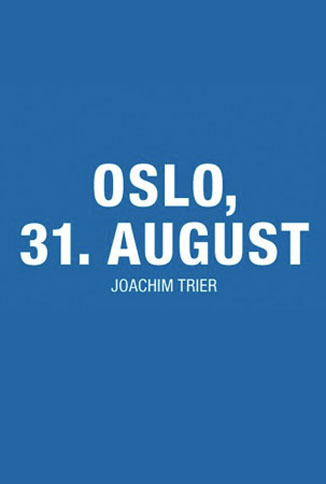 Oslo, 31. August Poster