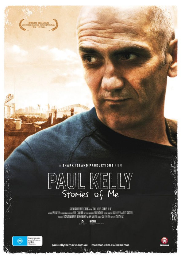 Paul Kelly: Stories of Me Poster #1