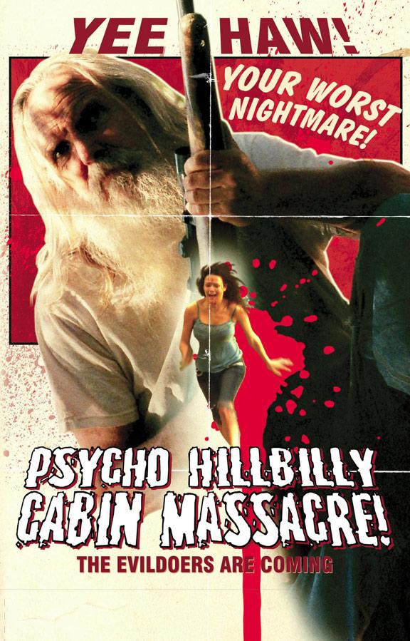 Psycho Hillbilly Cabin Massacre! Poster #1