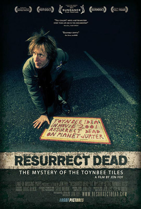 Resurrect Dead: The Mystery of the Toynbee Tiles Poster #2