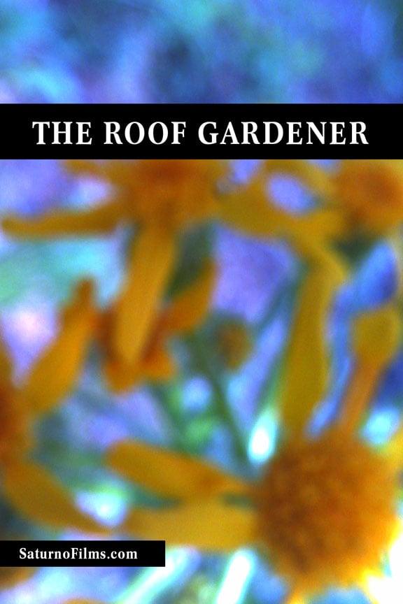 The Roof Gardener Poster