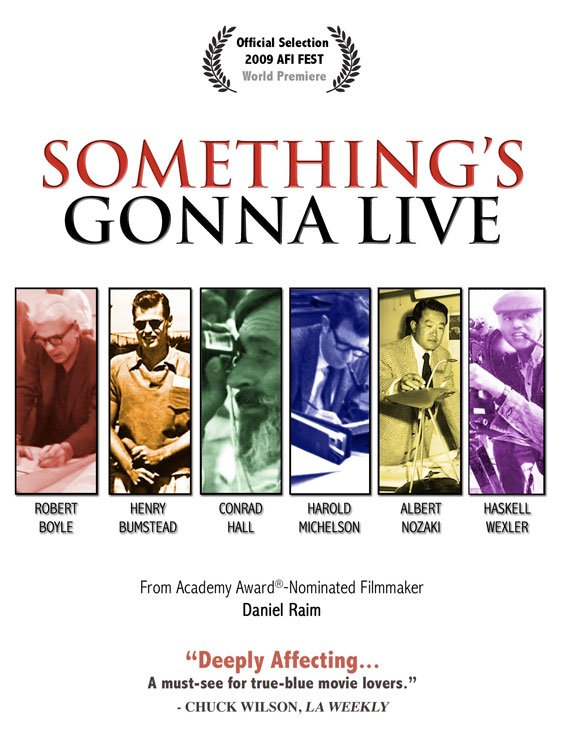 Something's Gonna Live Poster #1