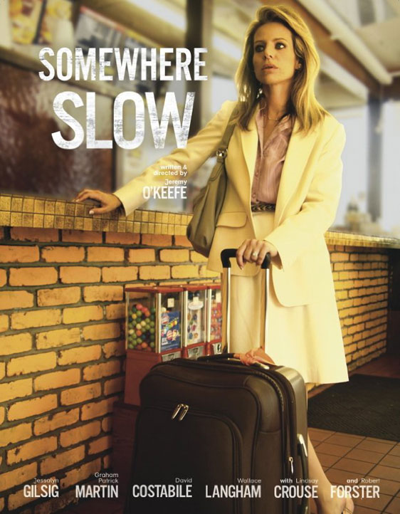 Somewhere Slow Poster #1