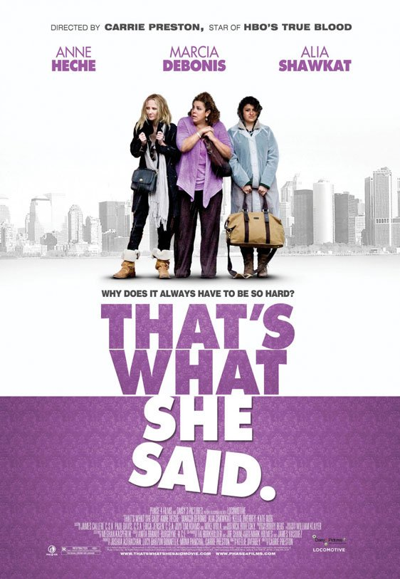 That's What She Said Poster #2
