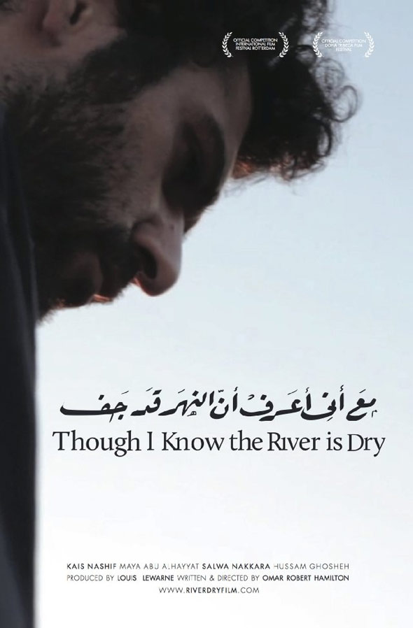 Though I Know the River Is Dry Poster #1