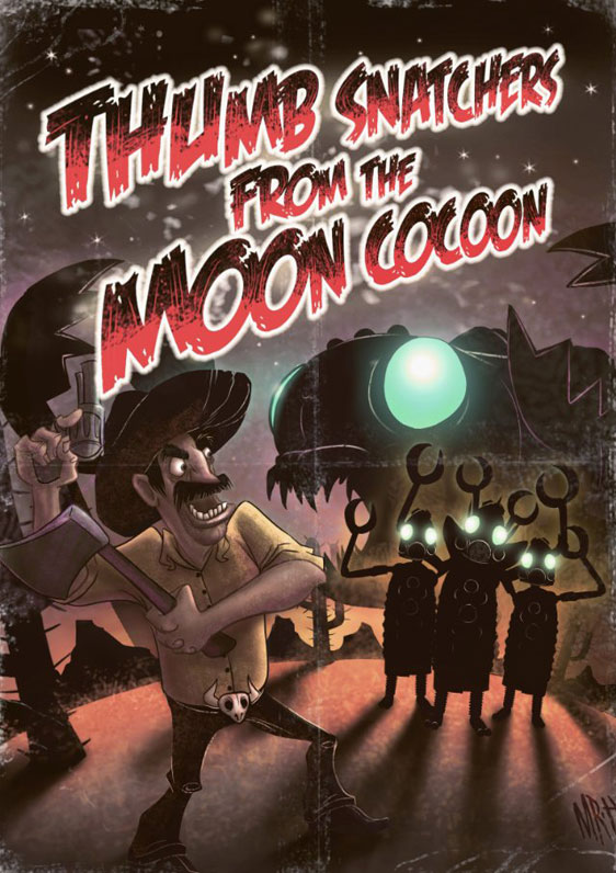 Thumb Snatchers from the Moon Cocoon Poster