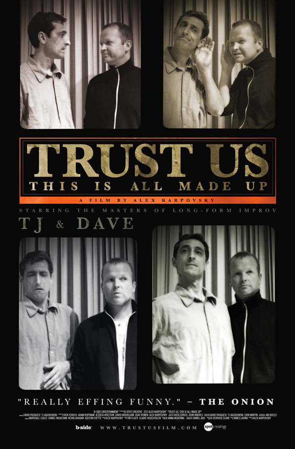 Trust Us, This Is All Made Up Poster