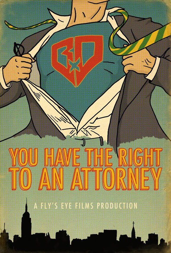 You Have the Right to an Attorney Poster