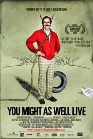 You Might as Well Live Poster #1