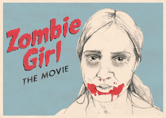 Zombie Girl: The Movie Poster #2