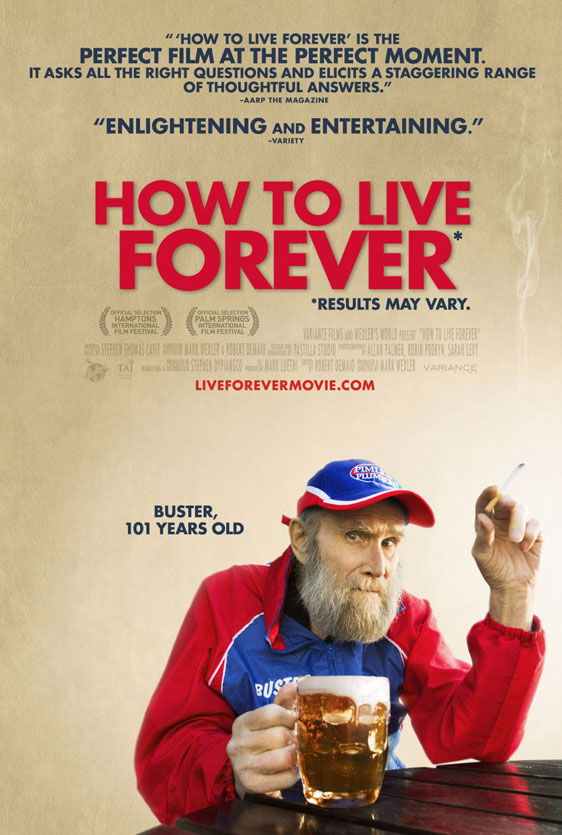 How to Live Forever Poster #2