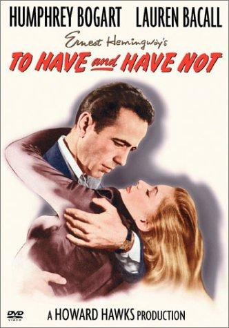 To Have and Have Not Poster #1