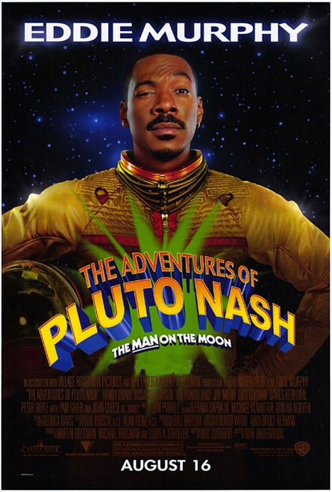 The Adventures of Pluto Nash Poster #1