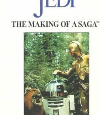 From Star Wars to Jedi: The Making of a Saga