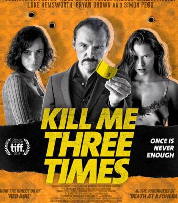 Kill Me Three Times izle