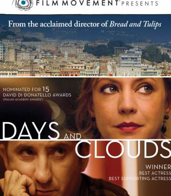 Days and Clouds (Giorni e Nuvole)