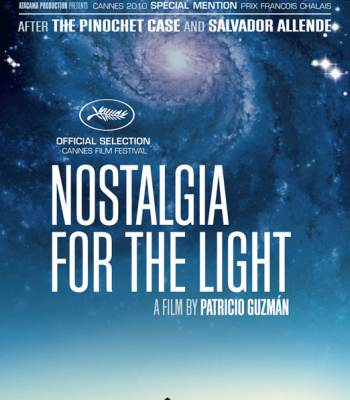 Nostalgia for the Light (Nostalgie de la lumière)