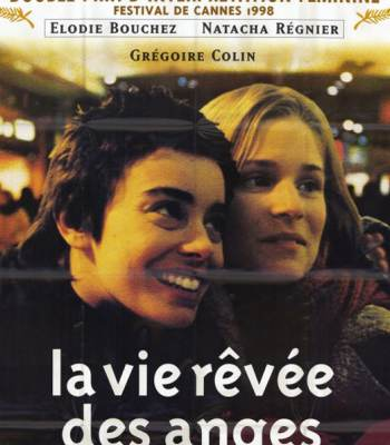 The Dreamlife of Angels (La vie rêvée des anges)