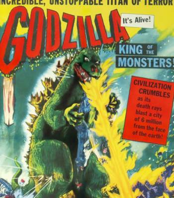 Godzilla, King of the Monsters!