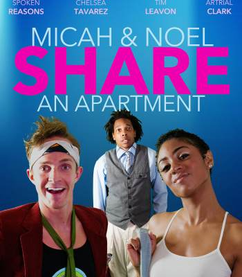 Micah and Noel Share an Apartment