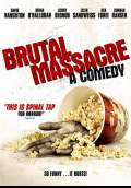 Brutal Massacre: A Comedy (2008) Poster #1 Thumbnail