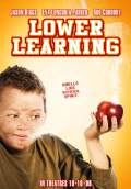Lower Learning (2008) Poster #1 Thumbnail