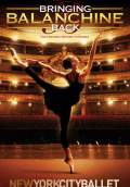 Bringing Balanchine Back (2008) Poster #1 Thumbnail