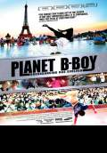 Planet B-Boy (2008) Poster #1 Thumbnail