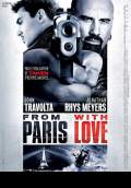 From Paris With Love (2010) Poster #5 Thumbnail