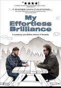My Effortless Brilliance (2008) Poster #1 Thumbnail